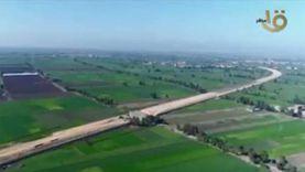 افتتاح المرحلة الأولى من محور «دسوق – كفرالشيخ» يونيو المقبل