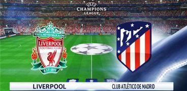 مباراة ليفربول ضد أتلتيكو مدريد