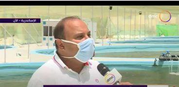 الدكتور محمد العربي، مدير الدعم الفني بالهيئة العامة لتنمية الثروة السمكية، ومدير مشروع تنمية الإستزراع السمكي البحري في مصر