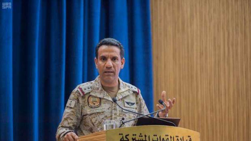 """المتحدث الرسمي باسم قوات تحالف دعم الشرعية في اليمن """"التحالف العربي"""" العقيد الركن تركي المالكي"""